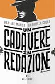 Un cadavere in redazione Ebook di  Daniele Manca, Gabriella Colla