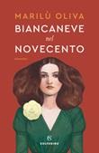 Biancaneve nel Novecento Ebook di  Marilù Oliva
