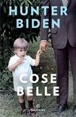 Cose belle Ebook di  Hunter Biden