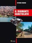 Il diamante sgretolato Libro di  Stefano Manini