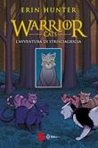 L'avventura di Strisciagrigia. Warrior Cats Libro di  Erin Hunter