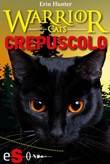 Crepuscolo. Warrior cats Ebook di  Erin Hunter, Erin Hunter