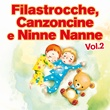 Filastrocche canzoni e ninne nanne, vol. 2