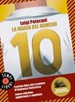 La magia del numero 10 Ebook di Romanzo Calcistico