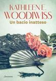 Un bacio inatteso. La saga dei Birmingham Ebook di  Kathleen E. Woodiwiss