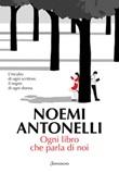 Ogni libro che parla di noi Ebook di  Noemi Antonelli