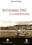 Settembre 1943 a La Maddalena Libro di  Giovanna Sotgiu