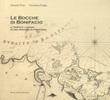 Le bocche di Bonifacio. Il tempo e i luoghi di una regione di frontiera Libro di  Antonio Frau, Giovanna Sotgiu
