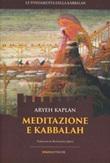 Meditazione e Kabbalah Ebook di  Aryeh Kaplan