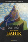 Bahir. Libro dell'illuminazione Ebook di  Aryeh Kaplan