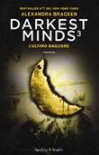 L'ultimo bagliore. Darkest minds. Vol. 3: Libro di  Alexandra Bracken
