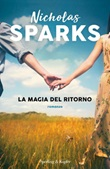 La magia del ritorno Libro di  Nicholas Sparks