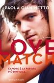 Love match Libro di  Paola Gianinetto