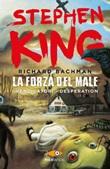 La forza del male: I vendicatori-Desperation Libro di  Stephen King