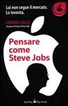 Pensare come Steve Jobs