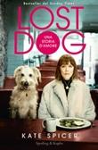Lost dog. Una storia d'amore Ebook di  Kate Spicer