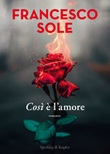 Così è l'amore Ebook di  Francesco Sole