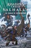 Assassin's Creed Valhalla. La saga di Gerimund Ebook di  Matthew J. Kirby