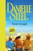 Tesori di papà Ebook di  Danielle Steel