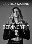 Il metodo Befancyfit Ebook di  Cristina Marino