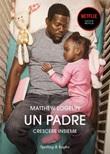Un padre. Crescere insieme Ebook di  Matthew Logelin