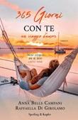365 giorni con te. Un viaggio d'amore Ebook di  Anna Bells Campani, Raffaella Di Girolamo