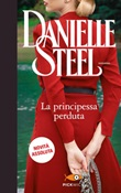 La principessa perduta Ebook di  Danielle Steel