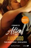I romanzi di After 3: Come mondi lontani-Anime perdute Ebook di  Anna Todd