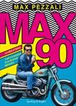 Max90. La mia storia. I miti e le emozioni di un decennio fighissimo Ebook di  Max Pezzali