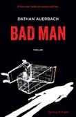 Bad man Ebook di  Dathan Auerbach