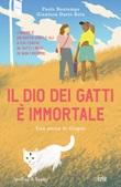 Il dio dei gatti è immortale. Una storia di Giugno Ebook di  Paolo Bontempo, Gianluca Dario Rota