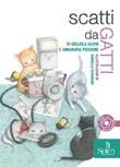 Scatti da gatti Libro di  Gigliola Alvisi, Annamaria Piccione