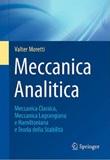 Meccanica analitica. Meccanica classica, meccanica lagrangiana e hamiltoniana e teoria della stabilità Libro di  Valter Moretti