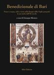 Benedizionale di Bari. Fuoco e acqua, cielo e terra nella liturgia della Veglia pasquale in un rotolo dell'XI secolo Libro di