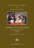 Andreotti e Gheddafi. Lettere e documenti 1983-2006 Ebook di