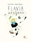 Flavia uragano. Ediz. illustrata Libro di  Luisa Carretti