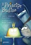 Il principe Budino. Ediz. illustrata Ebook di  Isabella Salmoirago, Isabella Salmoirago, Marco Rosso, Marco Rosso