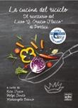 La cucina del riciclo. Il ricettario del Liceo «Q. Orazio Flacco» Libro di  Mariangela Bianco, Rita Fusco, Helga Sanità