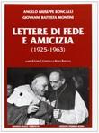 Lettere di fede e amicizia (1925-1963) Libro di Giovanni XXIII,Paolo VI