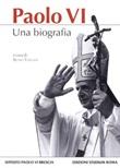 Paolo VI. Una biografia Libro di