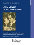 «Ben venga la propaganda». Süss, l'ebreo di Veit Harlan e la critica cinematografica italiana (1940-1941) Ebook di  Claudio Siniscalchi, Claudio Siniscalchi