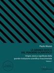 Le grandi svolte del pensiero scientifico. Origini, storia e significato della grande rivoluzione scientifica rinascimentale Ebook di  Paolo Musso, Paolo Musso