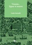 Venezia... Eppur si muove Libro di  Guido Sartorelli