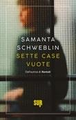 Sette case vuote Ebook di  Samanta Schweblin