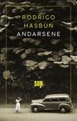Andarsene Ebook di  Rodrigo Hasbún
