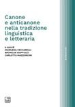 Canone e anticanone nella tradizione linguistica e letteraria Ebook di