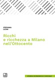 Ricchi e ricchezza a Milano nell'Ottocento Ebook di  Stefania Licini