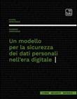 Un modello per la sicurezza dei dati personali nell'era digitale Ebook di  Massimo Montanile, Flavia Montanile