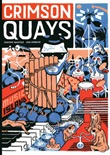 Crimson Quays Libro di  Jonathan Bousfield, Igor Hofbauer