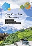 Der Vinschger Höhenweg. Ein Südtiroler Weitwanderweg der ganz besonderen Art. Con app Libro di  Christjan Ladurner